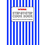 Good Housekeeping Step-by-Step Cookbook