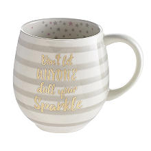 Don't Let Anyone Dull Your Sparkle Mug 470ml