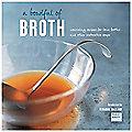 A Bowl Full of Broth Cookbook