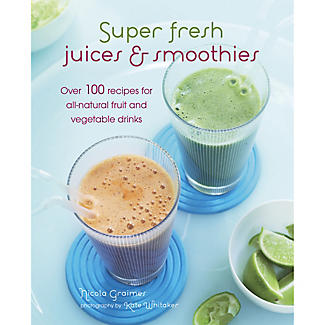 Super Fresh Juices & Smoothies Book