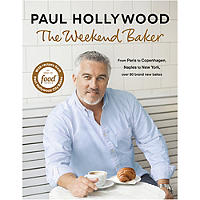Paul Hollywood The Weekend Baker Book