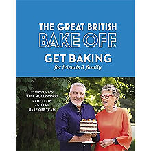 GBBO Baking for Family and Friends Book