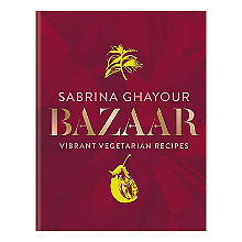 Bazaar Vibrant Vegetarian Recipes by Sabrina Ghayour