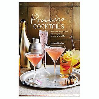 Prosecco Cocktails Recipe Book by Laura Gladwin