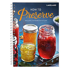 Lakeland How To Preserve Recipe Book by Gerard Baker