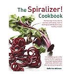 The Spiralizer Cookbook