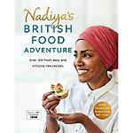 Nadiyas British Food Adventure Cookbook by Nadiya Hussain