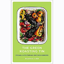 The Green Roasting Tin Cook Book by Rukmini Iyer