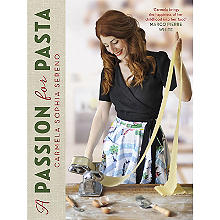 A Passion For Pasta Book by Carmela Sophia Sereno